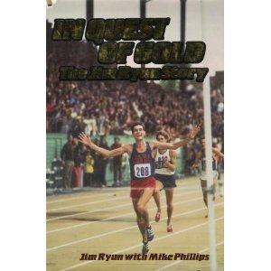 In Quest of Gold by Jim Ryun