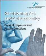 Re-Visioning Arts and Cultural Policy: Current Impasses and Future Directions