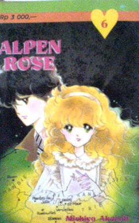 Alpen Rose Vol. 6 by Michiyo Akaishi