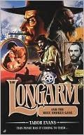 Longarm and the Holy Smokes Gang (Longarm, #340)