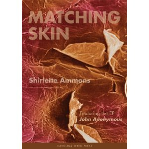 Matching Skin by Shirlette Ammons