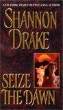 Seize The Dawn (Graham, #3)