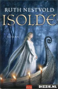 Isolde by Ruth Nestvold