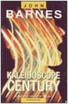 Kaleidoscope Century (Century Next Door, #2)