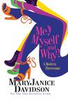 Me, Myself and Why? by MaryJanice Davidson
