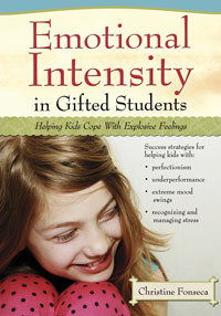 Emotional Intensity in Gifted Students by Christine Fonseca