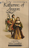 Katherine of Aragon (Six Wives of Henry VIII Series)