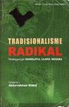 Tradisionalisme Radikal: Persinggungan Nahdatul Ulama-Negara