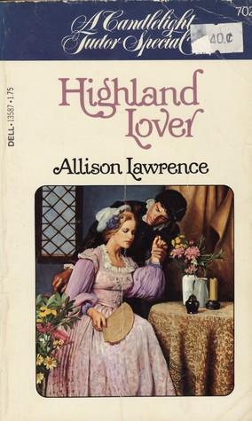 Highland Lover (Candlelight Tudor, #702)
