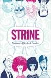 Strine: The Complete Works Of Professor Afferbeck Lauder