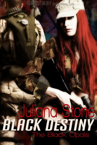 Black Destiny by Juliana Stone