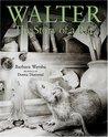 Walter by Barbara Wersba