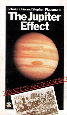 The Jupiter Effect by John Gribbin