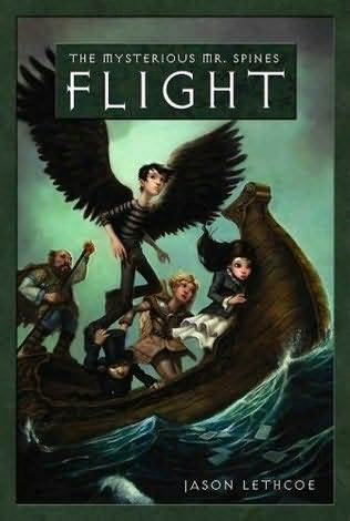 Flight (Mysterious Mr. Spines, #2)