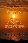 Dawn Of A Viking Sunrise (Mists Of Time, #2)