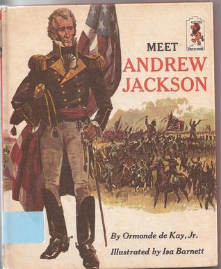 Meet Andrew Jackson