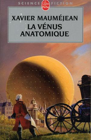 La Vénus Anatomique by Xavier Mauméjean