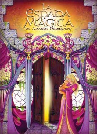 La espada mágica by Amanda Hemingway