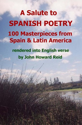 A Salute to Spanish Poetry by John Howard Reid