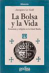 La bolsa y la vida: Economía y religión en la Edad Media