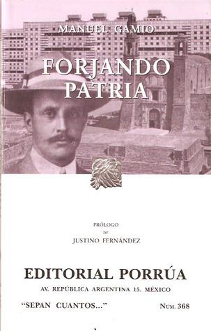 Forjando Patria. (Sepan Cuantos, #368)