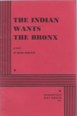 The Indian Wants the Bronx