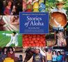 Stories of Aloha: Homegrown Treasures of Hawai'i