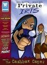 Private Iris Case 01: The Cashbox Caper (Private Iris, #1)