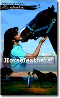 Horsefeathers!(Horsefeathers 1)