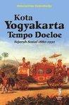 Kota Yogyakarta Tempo Doeloe: Sejarah Sosial 1880-1930