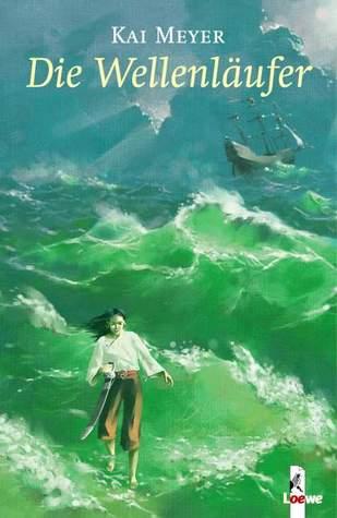 Die Wellenläufer (Wellenläufer-Trilogie, #1)
