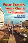 Pasar Gambir, Komik Cina dan Es Shanghai: Sisik Melik Jakarta 1970-an