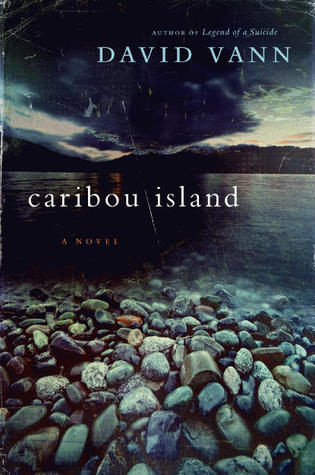 Bookcover image of Caribou Island by David Vann. Isolation and depression among immigrants to rural Alaska.