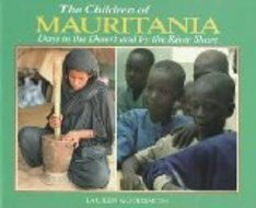 The Children of Mauritania: Days in the Desert and by the River Shore