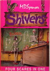 Shivers: four in one: The Enchanted Attic/A Ghastly Shade of Green/The Locked Room - The Awful Apple Orchard