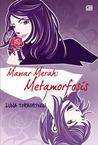 Mawar Merah: Metamorfosis