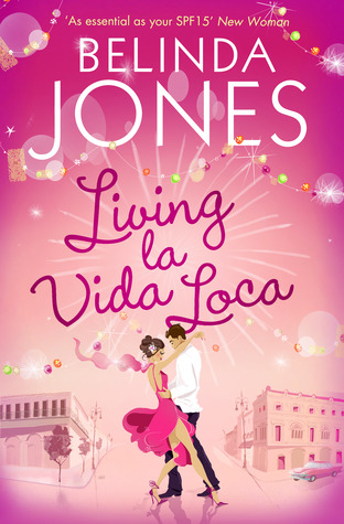 Living la Vida Loca by Belinda Jones