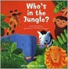 Who's in the Jungle? by Dorothea DePrisco