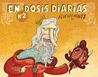 En dosis diarias, #2 by Alberto Montt