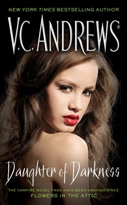 Daughter of Darkness by V.C. Andrews