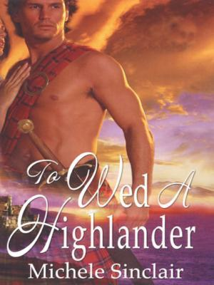 To Wed a Highlander(The McTiernays 2)