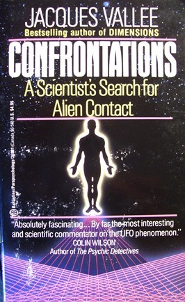 Confrontations: A Scientist's Search for Alien Contact
