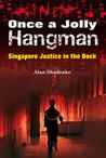Once A Jolly Hangman  by Alan Shadrake