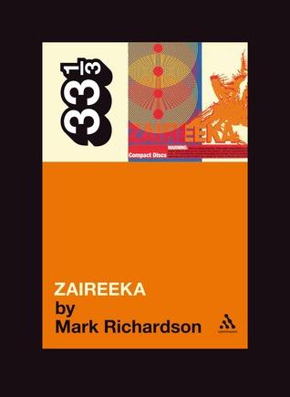 Zaireeka by Mark        Richardson