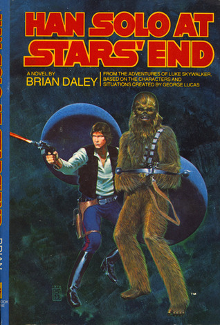 Han Solo at Star's End by Brian Daley