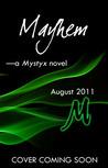 Mayhem (Mystyx, #3)