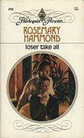 Loser Take All (Harlequin Presents, No 896)
