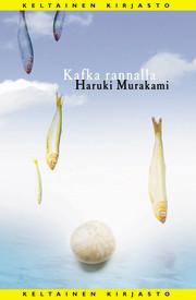 Kafka rannalla by Haruki Murakami