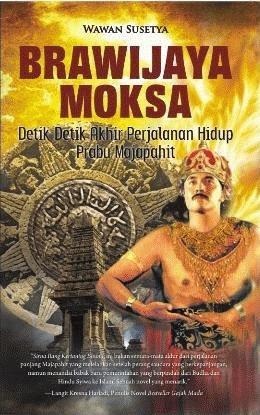 Brawijaya Moksa: Detik-Detik Akhir Perjalanan Hidup Prabu Majapahit