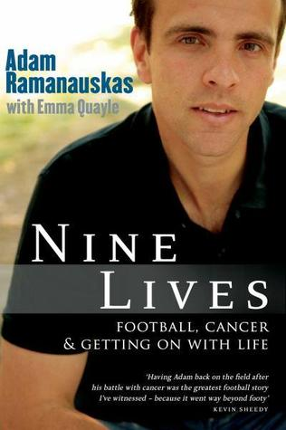 Nine Lives: Football, Cancer And Getting On With Life